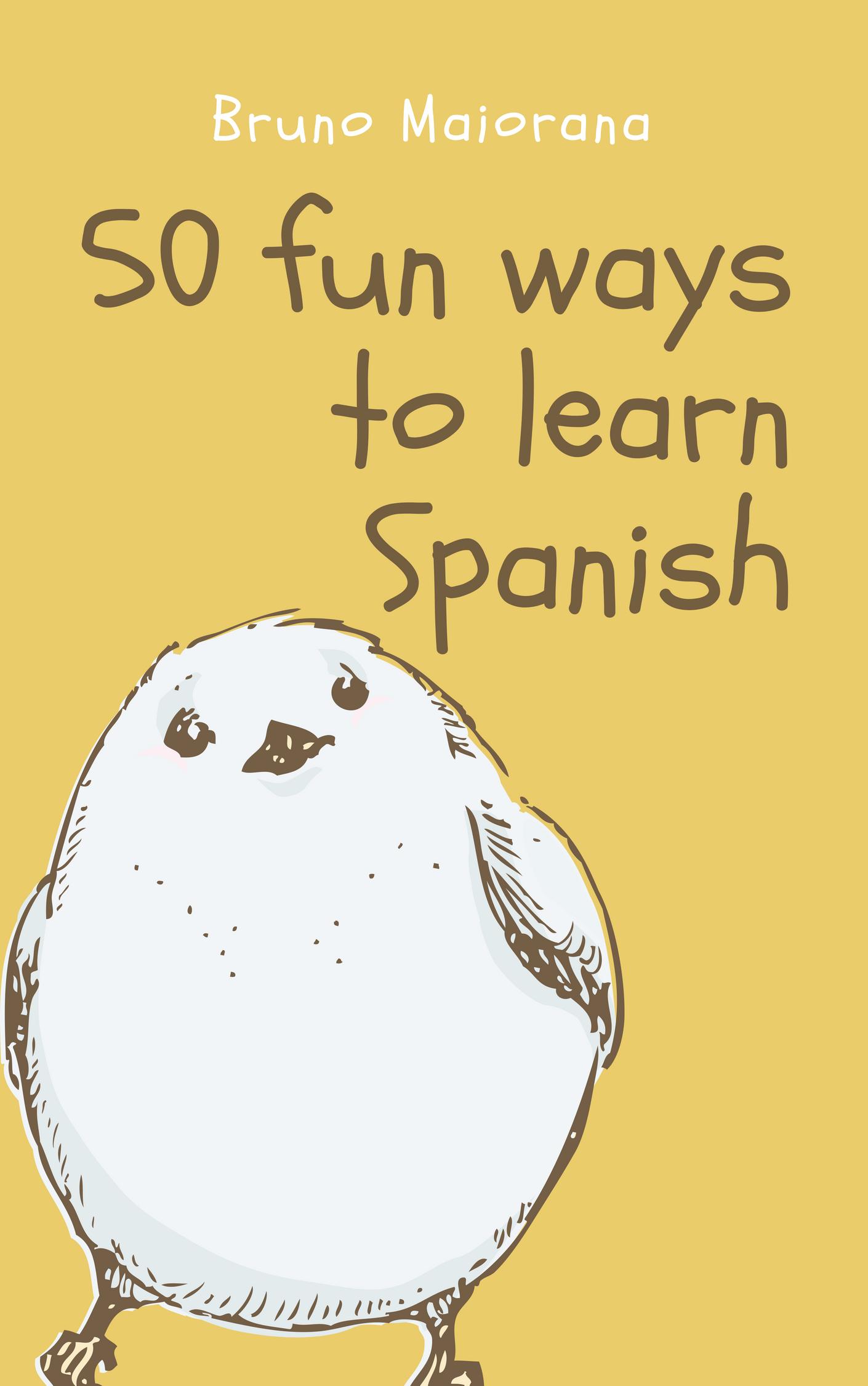 50 Fun Ways To Learn Spanish